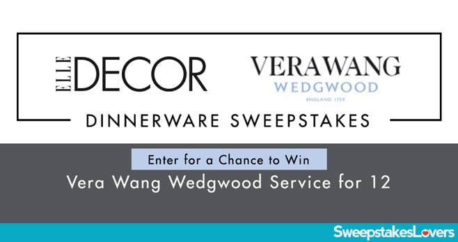 ELLE DECOR Vera Wang Wedgwood Sweepstakes