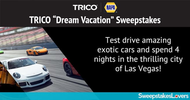 Trico NAPA Dream Vacation Sweepstakes
