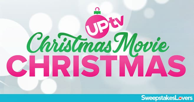 UPtv A Christmas Movie Christmas Sweepstakes