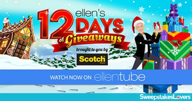 Ellen 12 Days Of Giveaways 2019 (Ellentube.com/12Days)