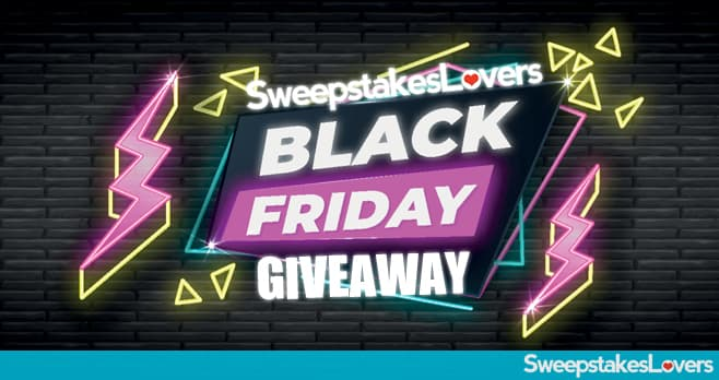 Sweepstakes Lovers Black Friday 2019 Giveaway
