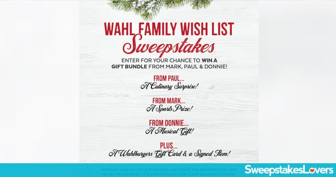 Wahlburgers Family Wish List Sweepstakes