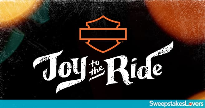 Harley-Davidson Joy to the Ride Sweepstakes