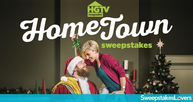 HGTV Magazine Home Town Sweepstakes