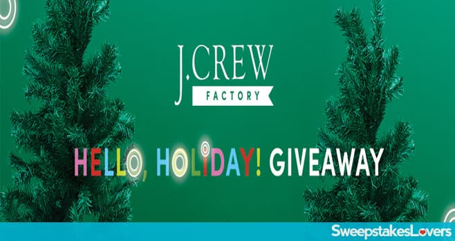 J.Crew Factory Hello Holiday Giveaway