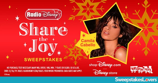 Radio Disney Share the Joy with Camila Cabello Sweepstakes