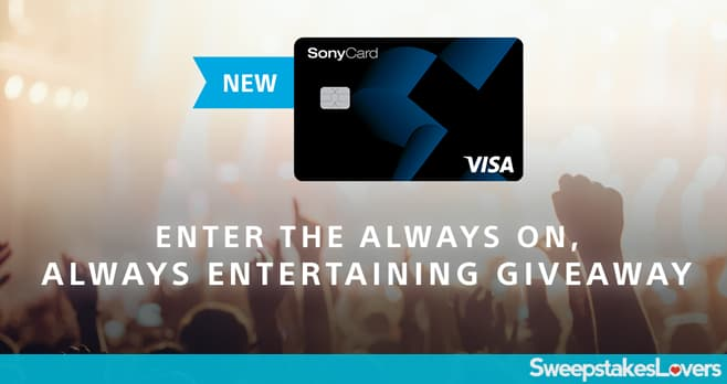 Sony Rewards Always On Always Entertaining Sweepstakes & Instant Win Game