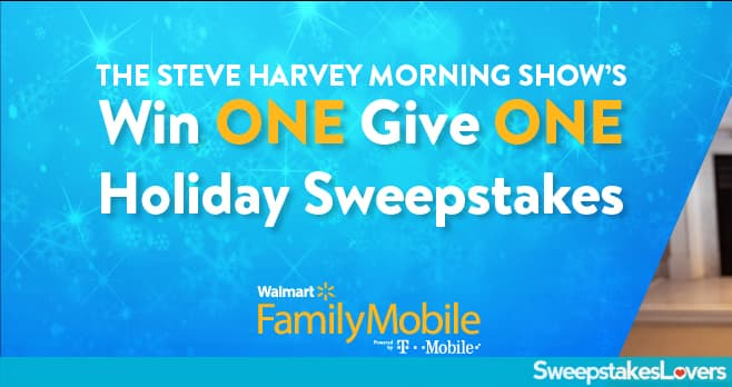 Steve Harvey Morning Show Win One Give One Holiday Sweepstakes