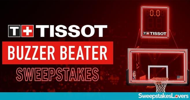 Tissot Buzzer Beater Sweepstakes 2020