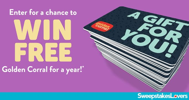Golden Corral For A Year Sweepstakes 2020
