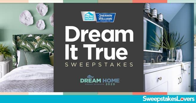 HGTV & Sherwin-Williams Dream It True Sweepstakes 2020