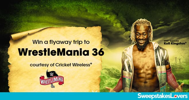 Cricket Wireless WrestleMania 36 Flyaway Sweepstakes 2020