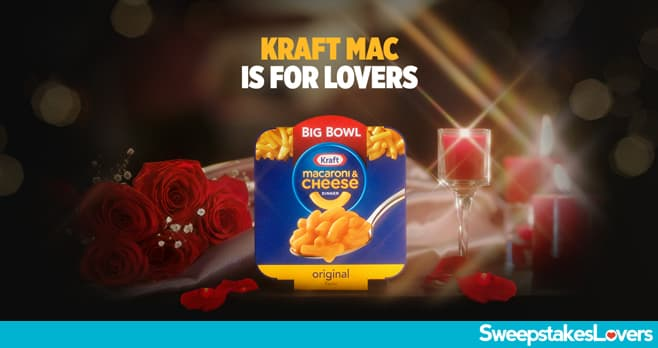 Kraft Mac Is For Lovers Sweepstakes 2020