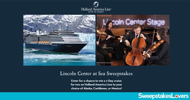 Holland America Line Lincoln Center at Sea Sweepstakes 2020