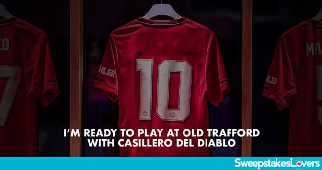 Casillero del Diablo Soccer Experience at Old Trafford Sweepstakes 2020