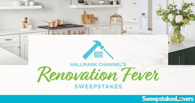 Hallmark Channel Renovation Fever Sweepstakes 2020
