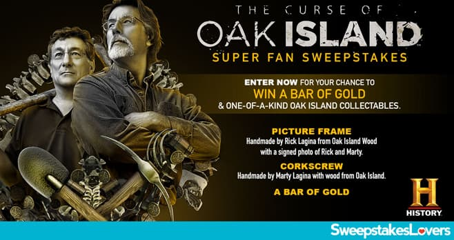 History Channel Oak Island Sweepstakes 2020