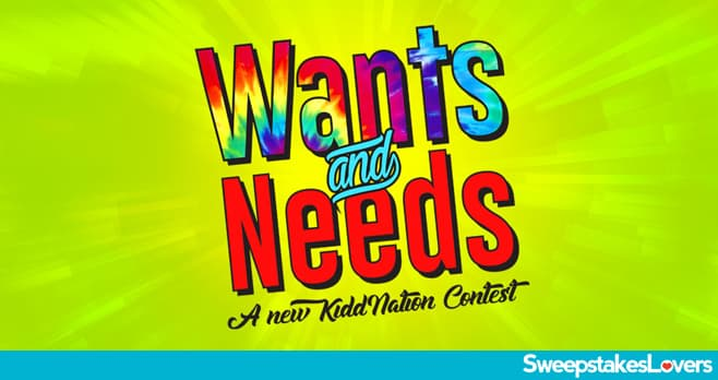 KiddNation Wants & Needs Contest 2020