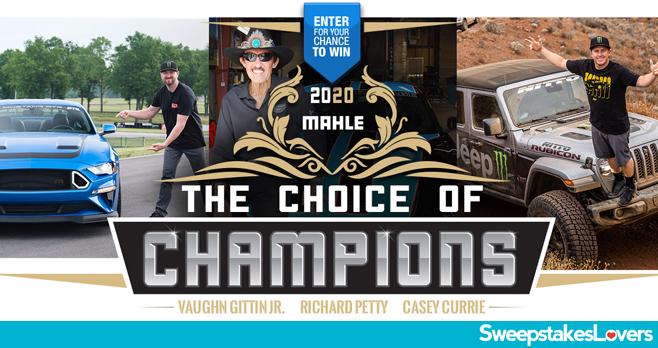 MAHLE Choice of Champions Sweepstakes 2020