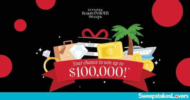 Sephora Beauty Insider Sweepstakes 2020