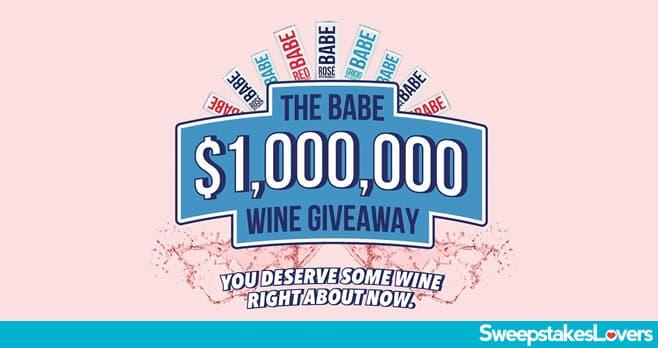 Babe Million Dollar Wine Giveaway 2020