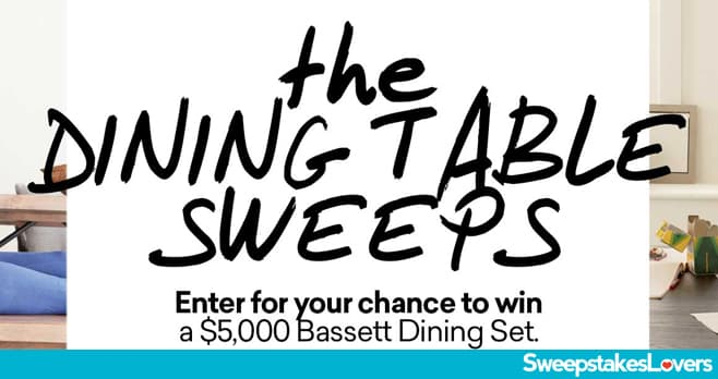 Bassett The Dining Table Sweepstakes 2020