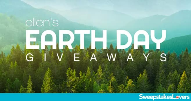 Ellen DeGeneres Show Earth Day Giveaways 2020