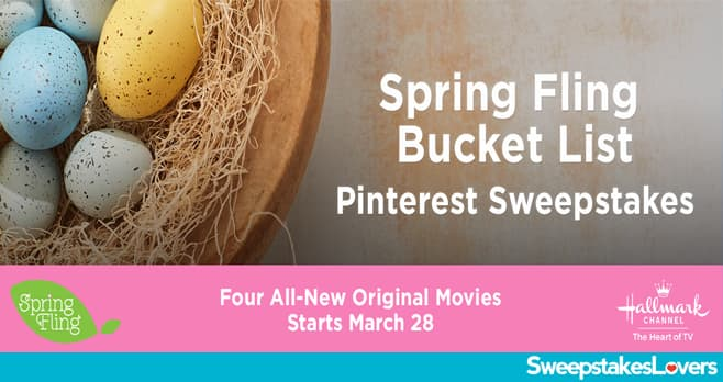 Hallmark Channel Spring Fling Bucket List Sweepstakes 2020