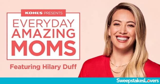 Kohl's Amazing Moms Contest 2020