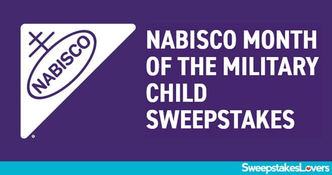 Nabisco Month Of The Military Child Sweepstakes 2020