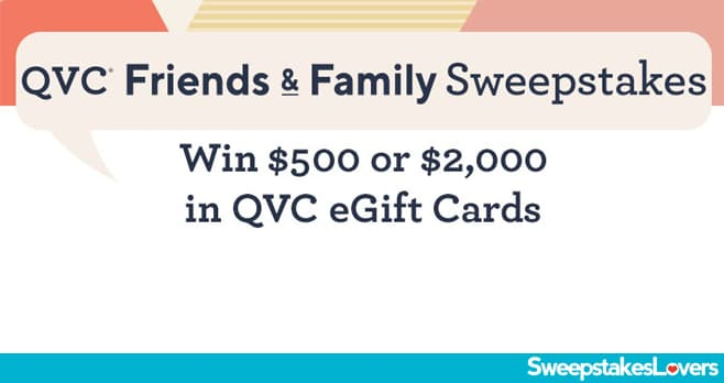 QVC Friends and Family Sweepstakes 2020
