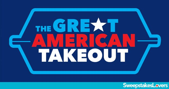 The Great American Takeout Sweepstakes 2020