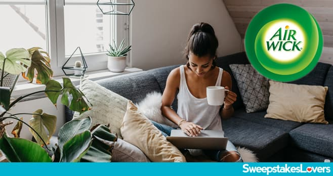Air Wick Bring Nature Indoors Sweepstakes 2020