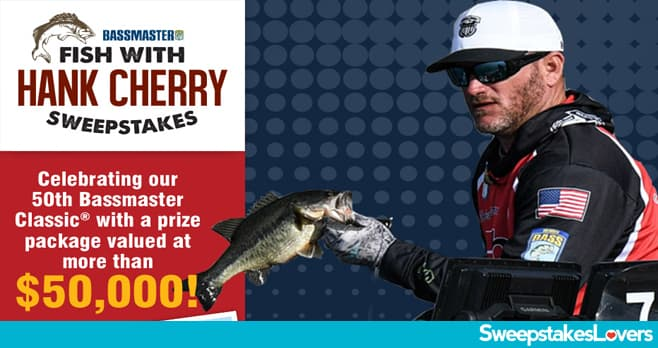 Bassmaster Fish With Hank Cherry Sweepstakes 2020