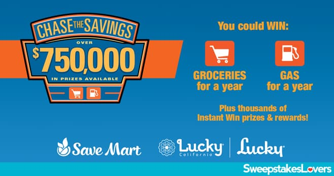 Save Mart Chase The Savings Sweepstakes 2020