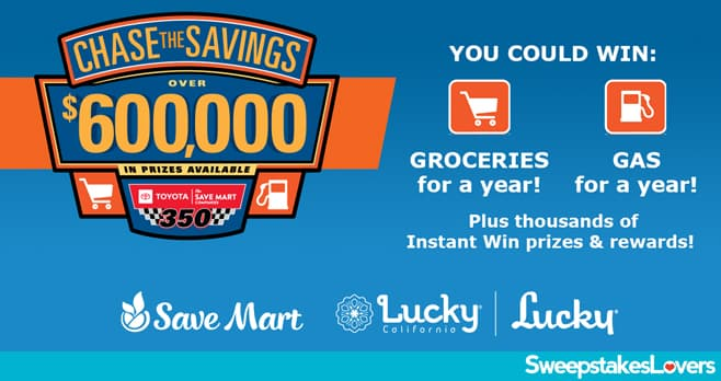 Save Mart Chase The Savings Sweepstakes 2021