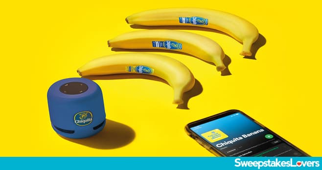 Chiquita Yellow Banana Sweepstakes 2020