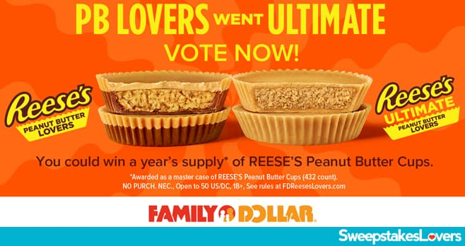 Family Dollar REESE'S Lovers Sweepstakes 2021