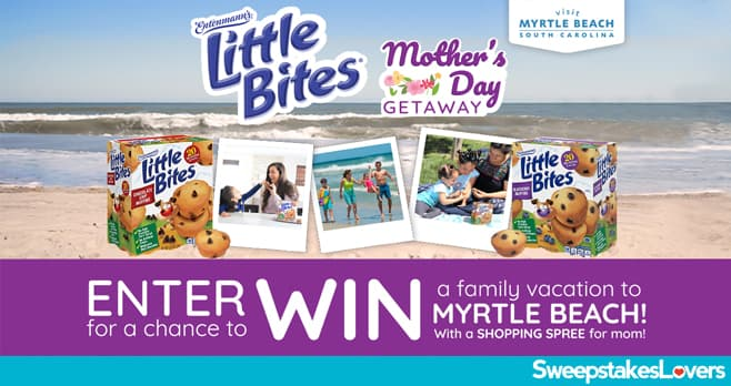 Little Bites Mother's Day Visit Myrtle Beach Sweepstakes 2020