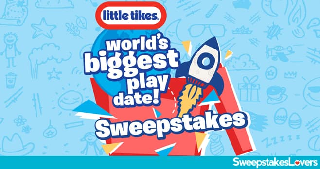 Little Tikes World's Biggest Playdate Sweepstakes 2020