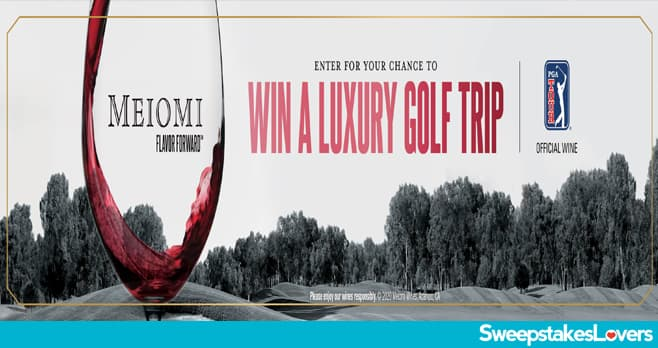 Meiomi Win a Luxury Golf Trip Sweepstakes 2020