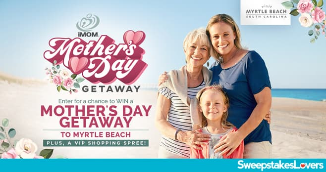 Myrtle Beach Mother's Day Getaway Giveaway 2020