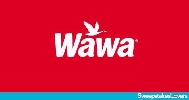 Wawa Survey Sweepstakes 2020