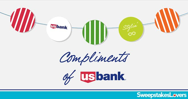 Compliments of U.S. Bank Sweepstakes 2020