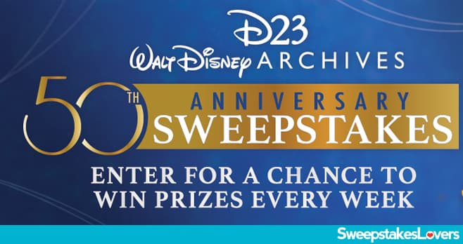 D23 Walt Disney Archives 50th Anniversary Sweepstakes 2020