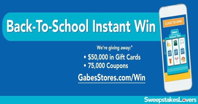 Gabe's Back To School Instant Win Game 2021
