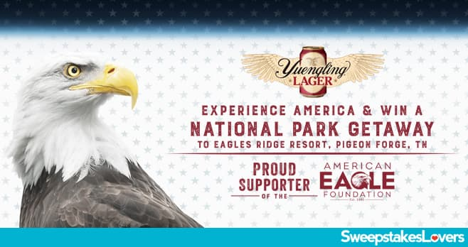 Yuengling National Parks Getaway Sweepstakes 2020