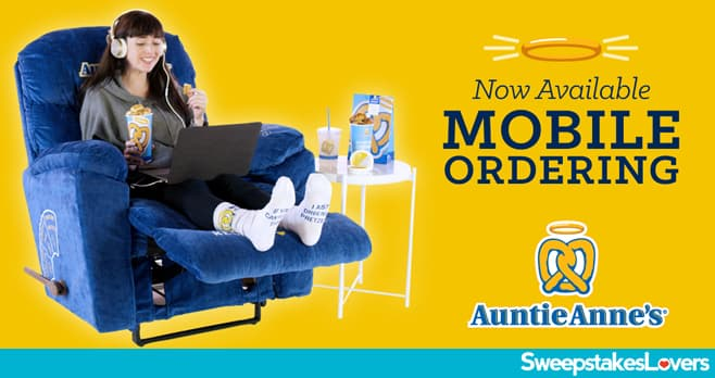 Auntie Anne's Recline-To-Dine Sweepstakes 2020