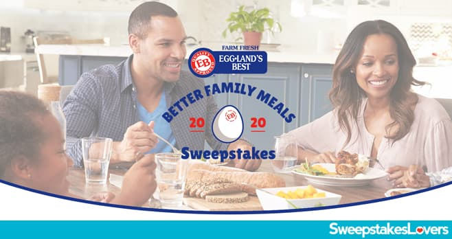 Eggland's Best Better Family Meals Instant Win Sweepstakes 2020