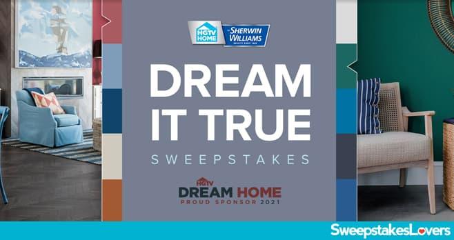 HGTV & Sherwin-Williams Dream It True Sweepstakes 2021 (HGTV.com/DreamItTrue)